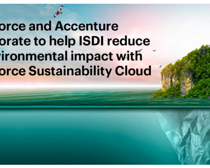 Salesforce and Accenture Help ISDI Reduce its Environmental Impact and Increase Sustainability Awareness of its Customers