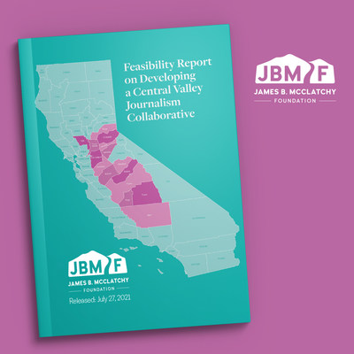 JBMF Journalism Feasibility Study releases on July 27, 2021, spotlighting the state of local journalism in Central Valley, CA