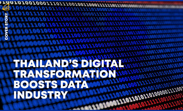 THAILAND'S DIGITAL TRANSFORMATION BOOSTS DATA INDUSTRY