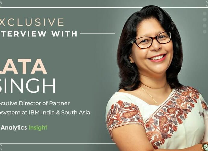 Exclusive Interview with Lata Singh, Executive Director of Partner Ecosystem at IBM India & South Asia