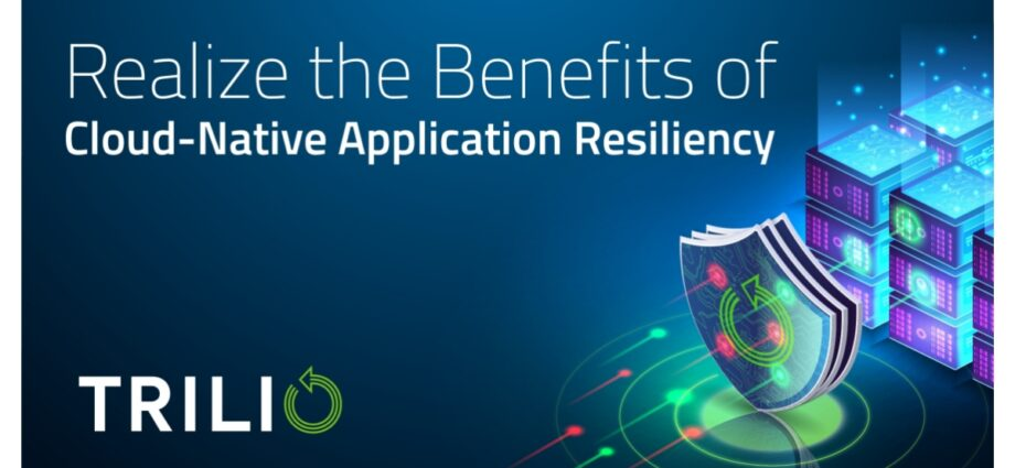Trilio Showcases Data Protection and Management Innovations to Help Users Realize the Benefits of Cloud-Native Application Resiliency